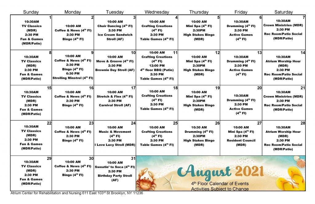Atrium 4th Floor August 2021 Event Calendar