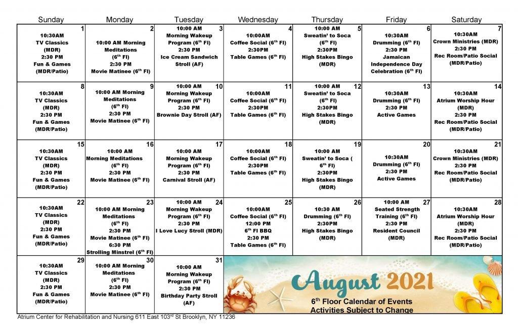Atrium 6th Floor August 2021 Event Calendar